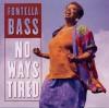 Product Image: Fontella Bass - No Ways Tired