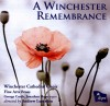 Product Image: Winchester Cathedral Choir, Andrew Lumsden  - A Winchester Remembrance