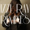 Product Image: Izzi Ray - Remixes