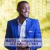 Product Image: Mairo - Ole Halleluyah (ftg Nathaniel Bassey)