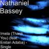 Product Image: Nathaniel Bassey - Imela: Thank You (ftg Enitan Adaba)