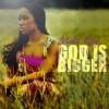 Product Image: Meka King - God Is Bigger