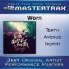 Tenth Avenue North - Worn (Mastertrax Performance Tracks)
