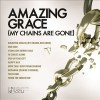 Product Image: Maranatha Music - Amazing Grace (My Chains Are Gone)