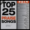 Product Image: Maranatha Music - Top 25 Praise Songs 2015