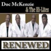 Product Image: Doc McKenzie & The Hi-Lites - Renewed