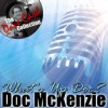 Product Image: Doc McKenzie - What's Up Doc?: The Dave Cash Collection