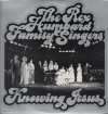 Product Image: Rex Humbard Family Singers - Knowing Jesus