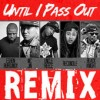 Product Image: Uncle Reece - Until I Pass Out Remix (ftg MC Jin, Reconcile, Black Knight & Eshon Burgundy)