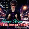 Product Image: Above Stars - Neon Summer Night (ftg Nathan Johnson)