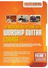 Musicademy - Worship Guitar Course: Intermediate Vol 2