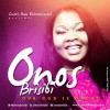Product Image: Onos Brisibi - Our God Is Great