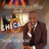 Bryant Jones & Chosen - I Just Came To Praise The Lord
