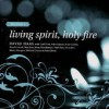 Product Image: David Haas - Living Spirit, Holy Fire Vol 1