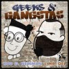 Product Image: Mr Del & Rod G Newman - Geekz & Gangstas