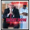 Product Image: Gavin White - Right Now