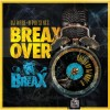 Product Image: DJ Wade-O - Breax Over (Mixtape)