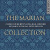 Product Image: Choir Of Merton College, Oxford, Peter Phillips, Benjamin Nicholas  - The Marian Collection