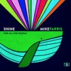 Product Image: Mike Farris - Shine For All The People