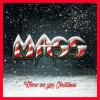 Mass - Where Are You Christmas