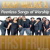 Product Image: Jeremy Wallace & Peerless Songs Of Worship - First Fruit (ftg LeLe Patrice)
