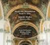 Product Image: Valentin Molitor, Basler Madrigalisten, Musica Fiorita, Daniela Dolci  - Motets From Epinicion Marianum 1683