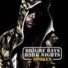 Product Image: Spoken - Bright Days Dark Nights