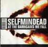 Product Image: Selfmindead - At The Barricades We Fall