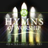 Various - How Great Thou Art: Hymns Of Worship