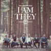 Product Image: I Am They - I Am They