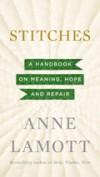 Anne Lamott - Stitches