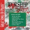 Great Songs Of Praise - Worship The Lord