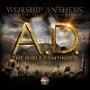Various - A.D. The Bible Continues: Worship Anthems