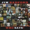 Product Image: Jim Radford - Who Says?
