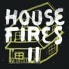 Product Image: Housefires - Housefires II