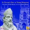 Product Image: The Choir Of York Minster, Robert Sharpe - St Peter's Day At York Minster