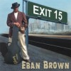 Product Image: Eban Brown - Exit 15