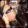 Product Image: Eban Brown - Never Gonna Let You Go (LP Version)
