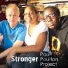 Paul Poulton Project - Stronger