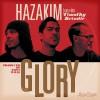 Product Image: Hazakim - Glory (ftg Timothy Brindle)