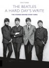 Product Image: Steve Turner - A Hard Day's Write: The Story Behind Every Beatles Song
