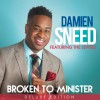 Product Image: Damien Sneed - Broken To Minister: The Deluxe Edition