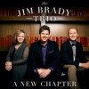 Product Image: Jim Brady Trio - A New Chapter