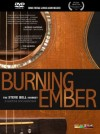 Product Image: Steve Bell - Burning Ember: The Steve Bell Journey