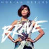 Product Image: Moriah Peters - Brave