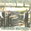 Product Image: The Erwin Brothers - Swing Wide The Gates