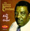 Product Image: The Reverend James Cleveland - The King Of Gospel