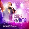 Product Image: Chris Byrd - Victorious: Live In Detroit