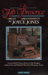 Joyce Jones - In His Presence: Organ Arrangements By Joyce Jones