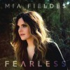 Product Image: Mia Fieldes - Fearless